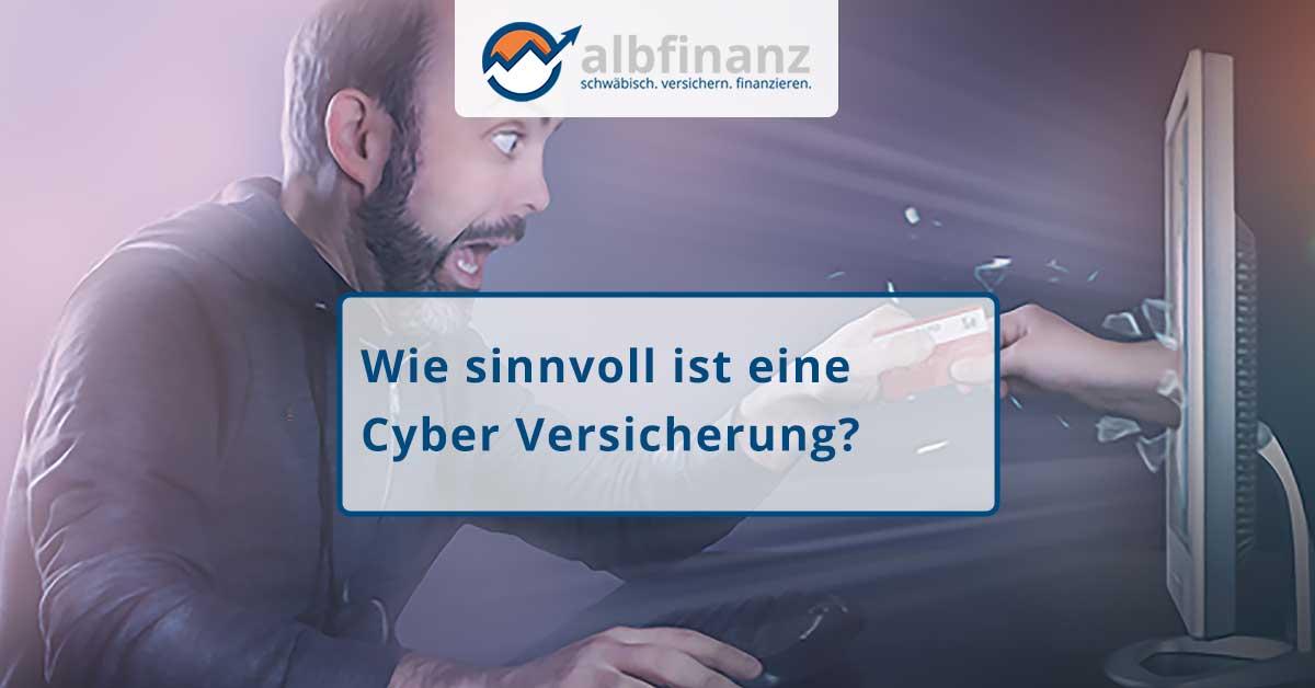 Wie sinnvoll ist eine Cyber Versicherung?