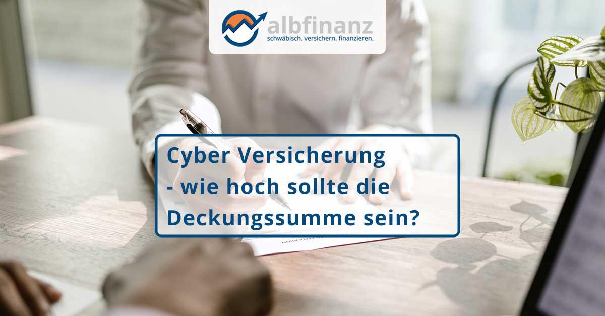 Cyber Versicherung - wie hoch sollte die Deckungssumme sein?