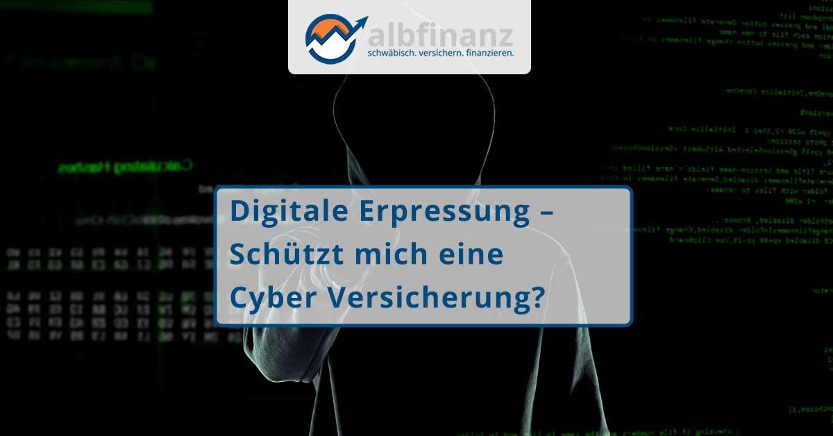 Digitale Erpressung – Schützt mich eine Cyber Versicherung?
