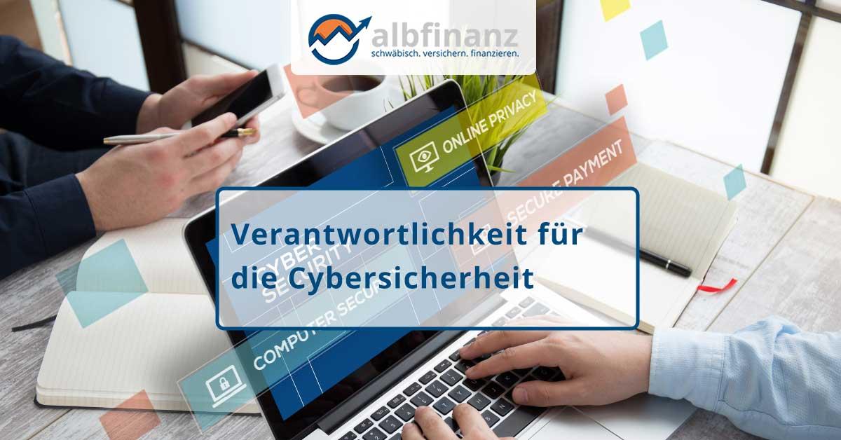 Verantwortlichkeit für die Cybersicherheit